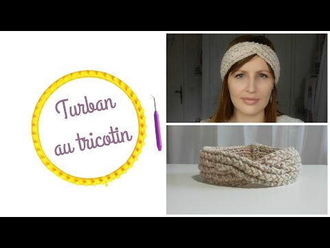 Tuto tricotin circulaire bandeau