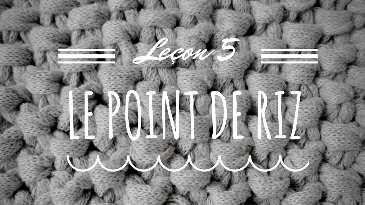 Comment tricoter le point de riz double