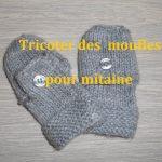 Tuto moufle tricotin