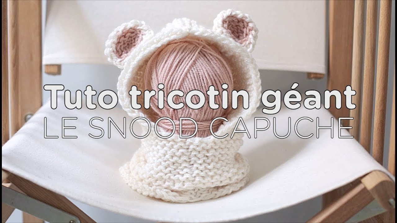Tuto tricotin circulaire snood