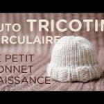 Bonnet naissance tricot aiguille circulaire