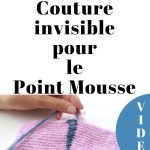 Assemblage tricot au point mousse