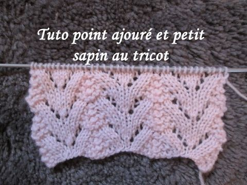 Tuto points ajourés tricot