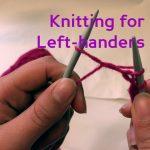 Apprendre le tricot pour gaucher