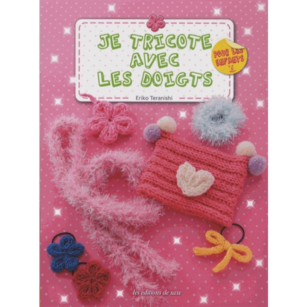 Je tricote avec les doigts