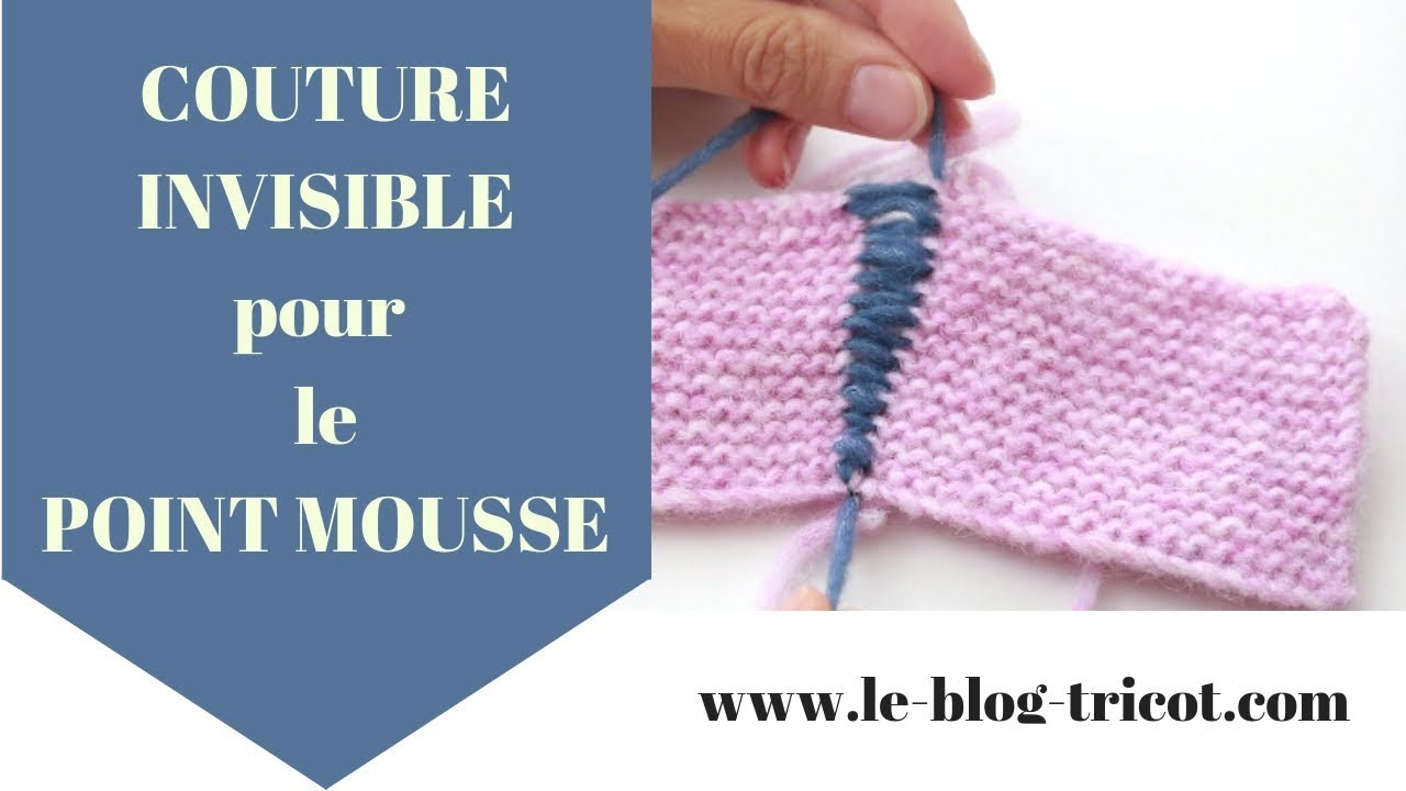 Assembler tricot en couture invisible