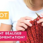 Tricot augmenter les mailles video